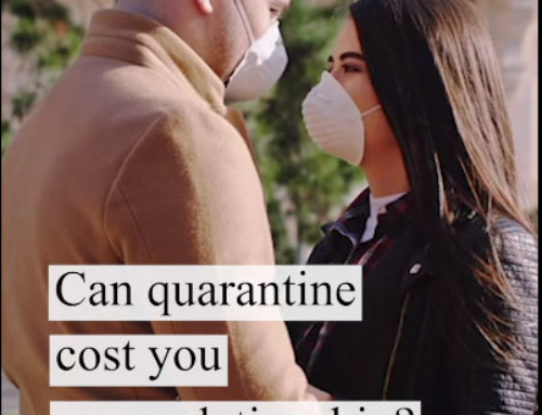 Can Quarantine Cost You Your Relationship?